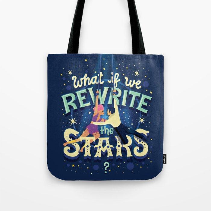 Rewrite the stars Tote Bag