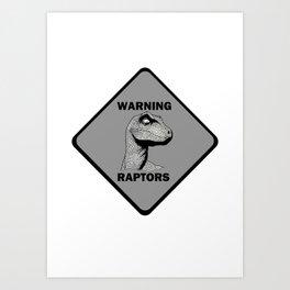 Warning Raptor  Art Print