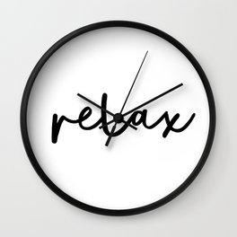 Relax black and white contemporary minimalist typography poster home wall decor bedroom Wall Clock