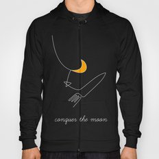 Keep your dreams alive, Conquer The Moon! Hoody