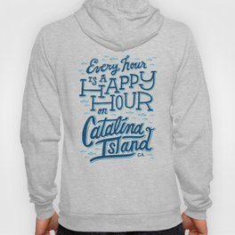 Every Hour is a Happy Hour Blue Hoody