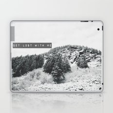 GET LOST WITH ME in the MONTANA MOUNTAINS  Laptop & iPad Skin