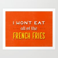 french fries Art Prints featuring French Fries by Daily Dishonesty