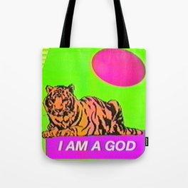 I Am A God  Tote Bag
