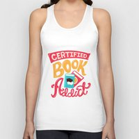 risa rodil Tank Tops featuring Certified Book Addict by Risa Rodil