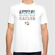 A smooth sea never made a skilled sailor SMALL Mens Fitted Tee White
