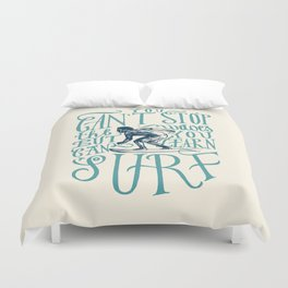 You Can Learn to Surf Duvet Cover