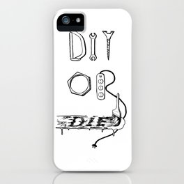 DIY or DIE iPhone Case