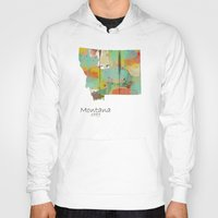 montana Hoodies featuring Montana state map  by bri.buckley