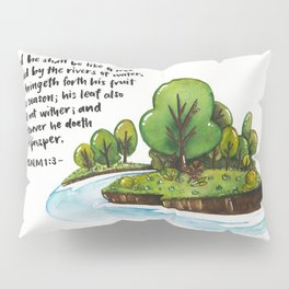 Psalm 1:3 Pillow Sham