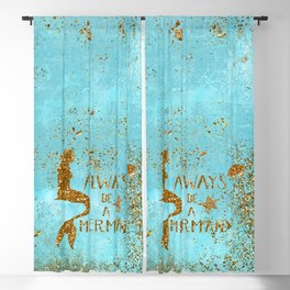 ALWAYS BE A MERMAID-Gold Faux Glitter Mermaid Saying Blackout Curtain