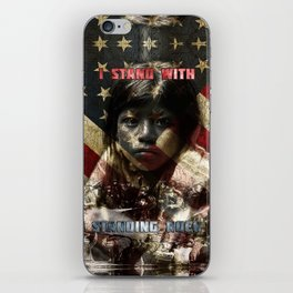 I Stand With Standing Rock iPhone Skin