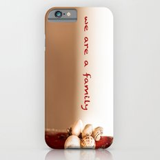 We Are a Family Slim Case iPhone 6s