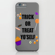 Trick or treat yoself iPhone 6s Slim Case