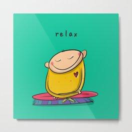 Relax   #happyman Metal Print