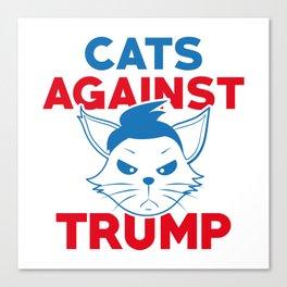 Cats Against Trump Canvas Print