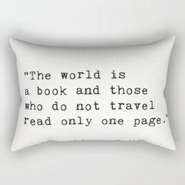 "Augustine of Hippo ""The world is a book and those who do not travel read only one page."" Rectangular Pillow"