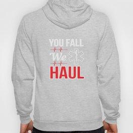 You Fall We Haul Star of life EMS Gift Hoody