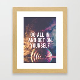 Motivational - Bet On Your Ability Quote Framed Art Print