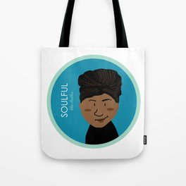 Soulful like Aretha Franklin Tote Bag