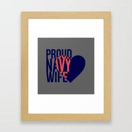 Proud Navy Wife Framed Art Print