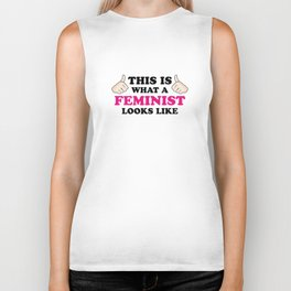 This Is What A Feminist Looks Like Biker Tank