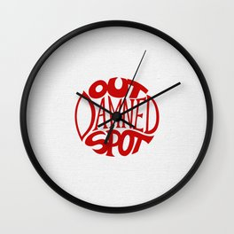 Out Damned Spot Wall Clock