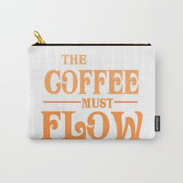 The Coffee Must Flow Funny 2020 Dune Quote Carry-All Pouch