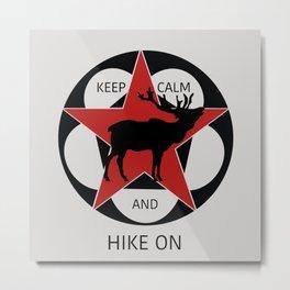 Keep Calm And Hike On Elk Metal Print