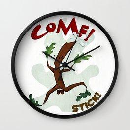 Come! Stick! Wall Clock