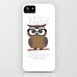 nerdy owl intelligent smart reading funny gift iPhone Case
