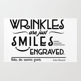Wrinkles Are Just Smiles Engraved. Rug