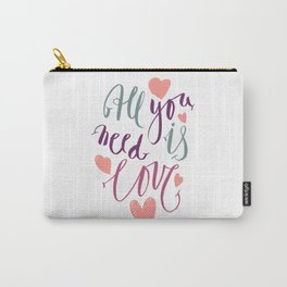Love quotation handwriting Carry-All Pouch