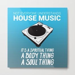 House Music Metal Print