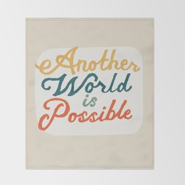 Another World Is Possible Throw Blanket