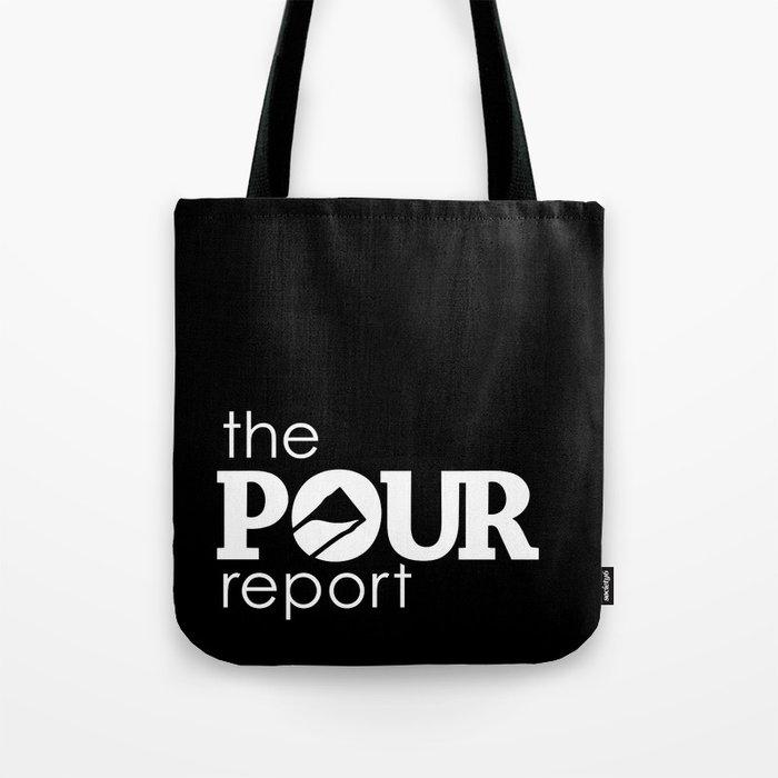 The Pour Report (White) Tote Bag