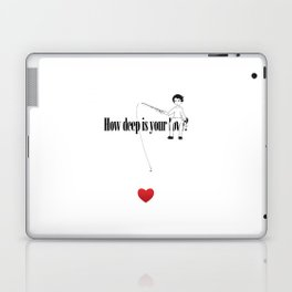 How deep is your Love? Laptop & iPad Skin