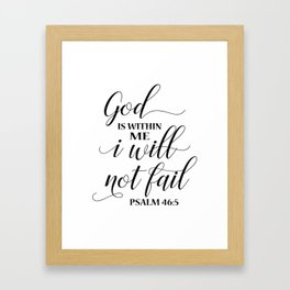 Christian,Bible Quote,God is within me I will not fail Framed Art Print
