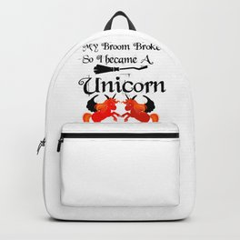 My Broom Brokeunicorn2 Backpack