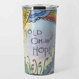Hold Onto Hope (Little Tiles Series #3) Travel Mug