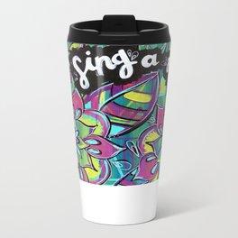 Sing A New Song Metal Travel Mug