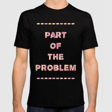 You're Part of The Problem Mens Fitted Tee MEDIUM Black