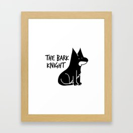 The Bark Knight Framed Art Print