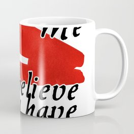 Excuse Me   I believe you have my stapler Coffee Mug
