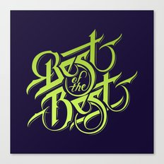 Best Of The Best Typography Design Canvas Print