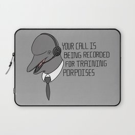 For Training Porpoises Laptop Sleeve