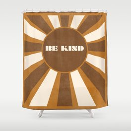 Be Kind brown Shower Curtain