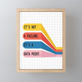 It's Not a Failure Framed Mini Art Print