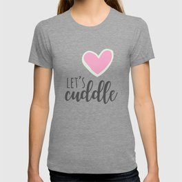 Let's Cuddle T-shirt