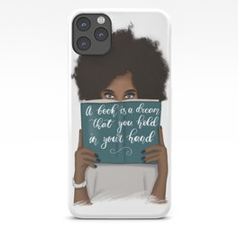 A Book Is A Dream That You Hold In Your Hand | African American iPhone Case